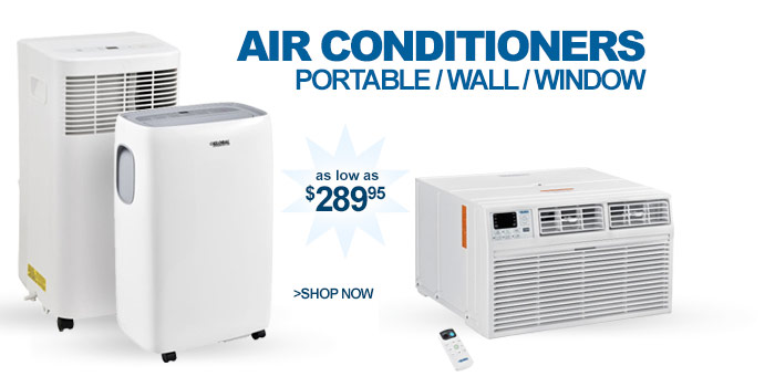 Air Conditioners - as low as $289.95